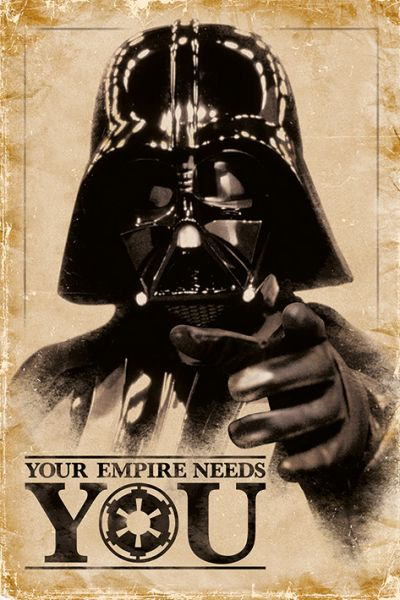 Darth Vader – Your Empire needs you Maxi Poster Star Wars