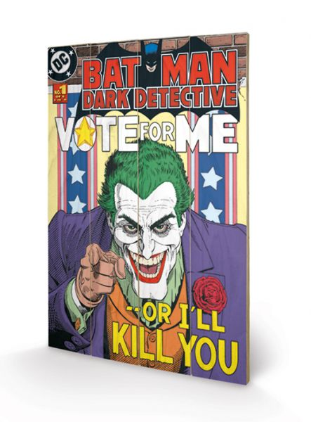 DC Comics: The Joker (Vote For Me), Holzdruck